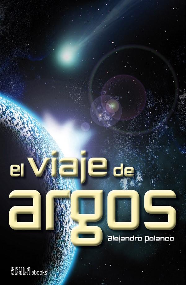 novela de alejandro planco - el viaje de argos