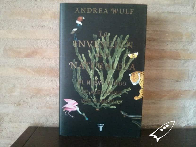 La invenciónd e la naturaleza de Andrea Wulf