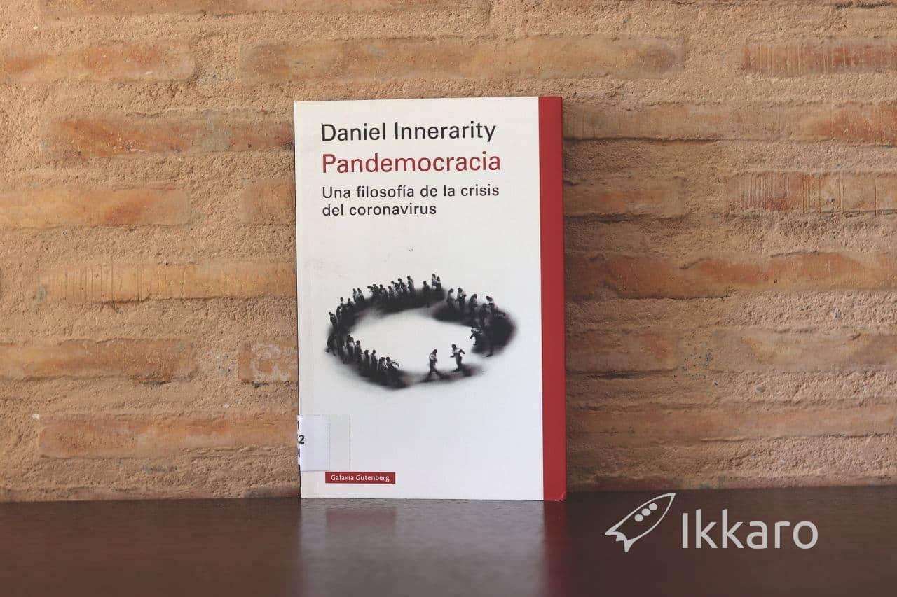 pandemocracia, yuna filosofia de la crisi del coronaviusde daniel innenarity