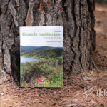 El monte mediterráneo. Una guía para naturalistas